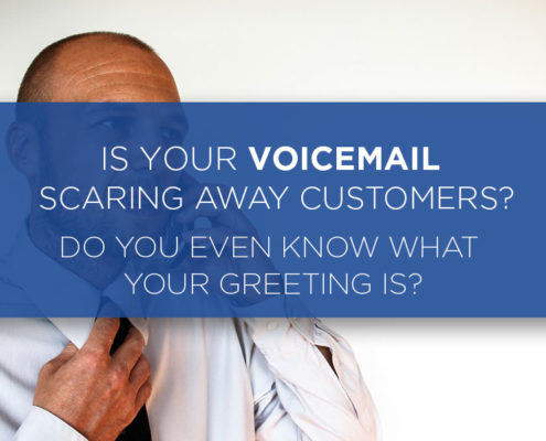 is your voicemail scaring away customers