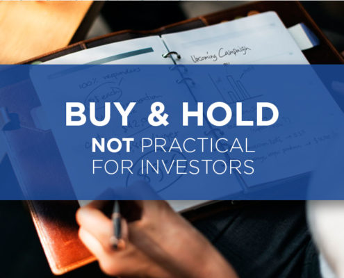 buy and hold not practical for investorsbuy and hold not practical for investors