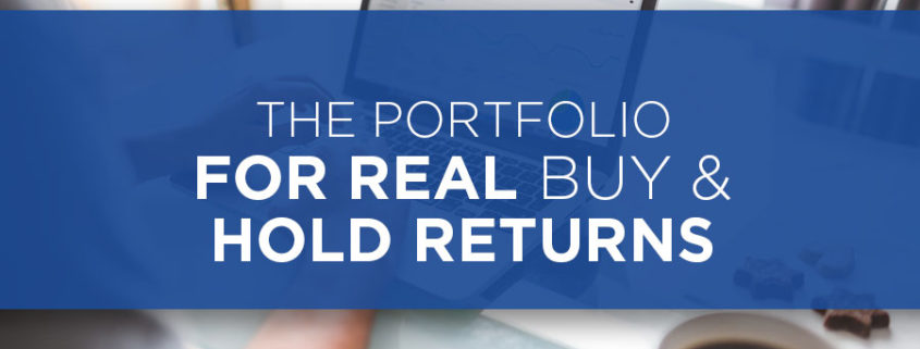 The Portfolio For Real Buy & Hold Returns