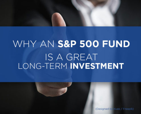 Why An S&P 500 Fund Is A GREAT Long-term Investment