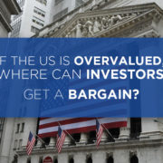 us is overvalued where can investors get a bargain