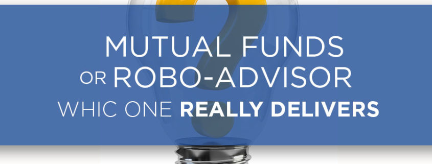 mutual funds vs robo-advisor which is better