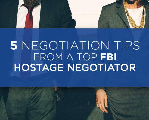 5 Negotiation Tips From A Top FBI Hostage Negotiator