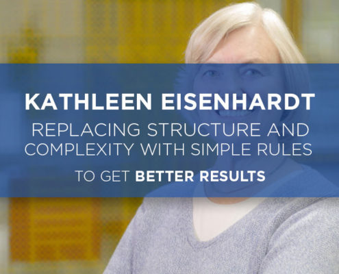 kathleen eisenhardt rules for better results