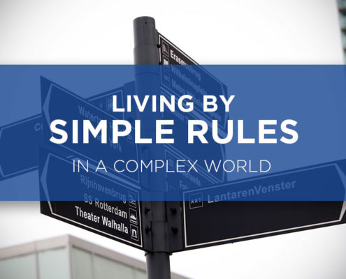 living by simple rules in a complex world