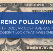 trend following with dollar cost averaging