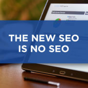 the new seo is no seo