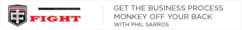 Get the Business Process Monkey Off Your Back with Phil Sarros