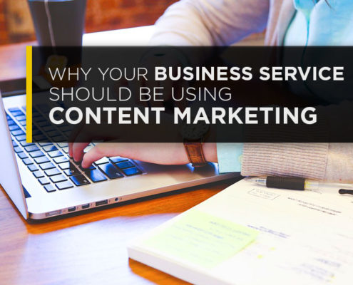 why your business service should be using content marketing