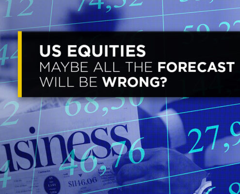 US Equities Maybe All The Forecasts Will Be Wrong?