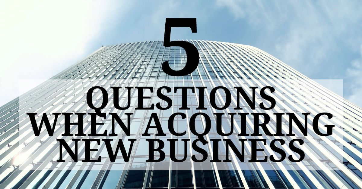Questions for acquiring new business